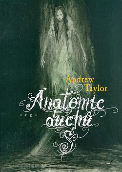 Anatomie duchů obálka knihy