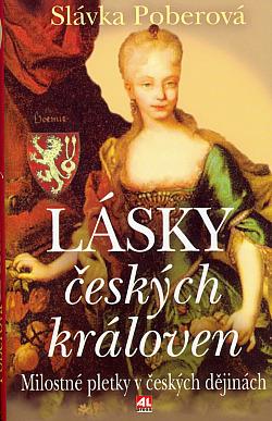 Lásky českých královen obálka knihy