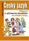 Český jazyk - Příprava k příjímacím zkouškám na střední školy