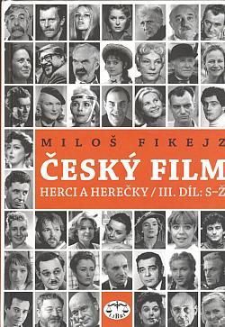 Český film - herci a herečky. III. díl, S-Ž obálka knihy