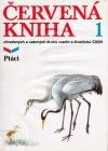 Červená kniha ohrožených a vzácných druhů rostlin a živočichů ČSSR 1 - Ptáci