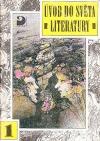 Úvod do světa literatury I. Starověká literatura a středověk