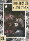 Úvod do světa literatury III. Klasicismus, osvícenectví, romantismus a národní obrození