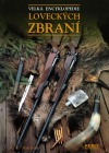 Velká encyklopedie loveckých zbraní