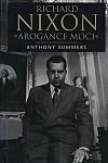 Richard Nixon - Arogance moci