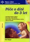 Péče o dítě do 3 let