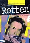 Johnny Rotten - jeho vlastnými slovami