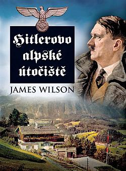 Hitlerovo alpské útočiště obálka knihy