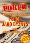 Poker jako byznys aneb jak hrát a vydělávat