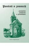 Pověsti o zvonech, zvonařích, zvonicích a zvoničkách obálka knihy