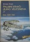 Palubní stíhači  jejího Veličenstva I. FAA 1939-1941