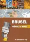Brusel - průvodce s mapou