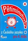Pětiminutovky z Českého jazyka pro 4.třídu