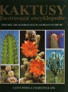 Kaktusy - Ilustrovaná encyklopédia