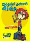 Dóóóst dobrej diář - červenec/srpen 2007/2008