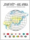 Starý svět - Asie a Afrika