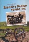 Expedice Peking 40.000 km (1. část)