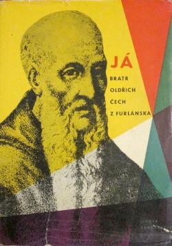 Já bratr Oldřich, Čech z Furlánska obálka knihy