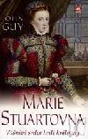 Marie Stuartovna: Vášnivé srdce hrdé královny