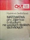 Matematika pro zájemce o studium na vysokých školách technických