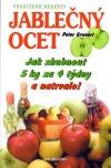 Jablečný ocet - Jak zhubnout 5 kg za 4 týdny a natrvalo!