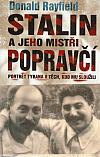 Stalin a jeho mistři popravčí