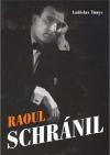 Raoul Schránil obálka knihy