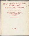 Encyklopedie jazzu a moderní populární hudby II. Část jmenná - světová scéna. A-K