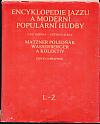 Encyklopedie jazzu a moderní populární hudby II. Část jmenná - světová scéna. L-Ž