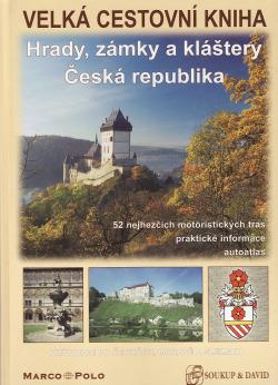 Velká cestovní kniha: Hrady, zámky a kláštery Česká republika obálka knihy