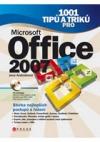 1001 tipů a triků pro Microsoft 2007