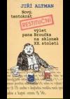 Nový,  tentokrát restituční výlet pana Broučka na sklonek XX. století