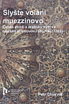 Slyšte volání muezzinovo: české země a arabský svět ve starším středověku (do roku 1300)