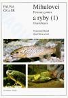 Fauna ČR a SR. Mihulovci (Petromyzontes) a ryby (Osteichthyes) (1)