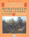 Ilustrovaná encyklopedie moravských hradů, hrádků a tvrzí : dodatky