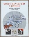 Kolty, revolvery a pistole - Moderní krátké ruční palné zbraně