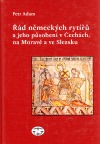 Řád německých rytířů a jeho působení v Čechách, na Moravě a ve Slezsku