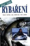 Rybaření - Cesty za poznáním * sport * hobby