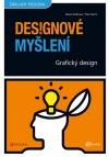 Grafický design - designové myšlení