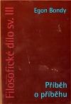 Filosofické dílo sv. III – Příběh o příběhu