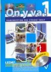 ON Y VA! 1 - učebnice + 2CD