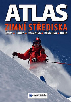 Atlas - zimní střediska: Rakousko, Česko, Polsko, Slovensko, Itálie obálka knihy