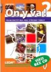 ON Y VA! 2 - učebnice obálka knihy
