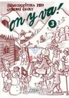 ON Y VA! 3 - učebnice obálka knihy