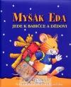 Myšák Eda jede k babičce a dědovi obálka knihy