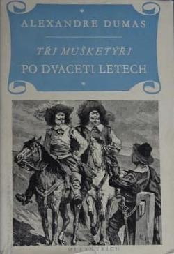 Tři mušketýři po dvaceti letech obálka knihy