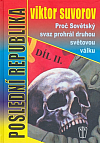 Poslední republika: proč Sovětský svaz prohrál druhou světovou válku II