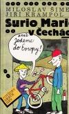 Surio Mario v Čechách aneb Jedeme do Evropy