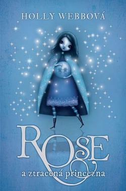 Rose a ztracená princezna obálka knihy