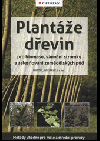 Plantáže dřevin